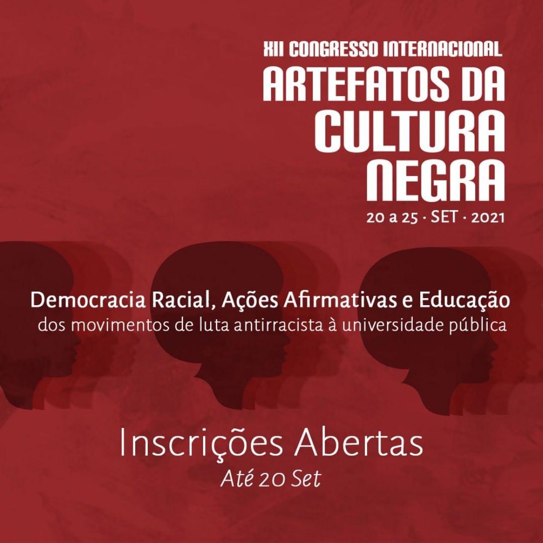 XII Congresso Internacional Artefatos da Cultura Negra acontecerá no período de 20 a 25 de setembro